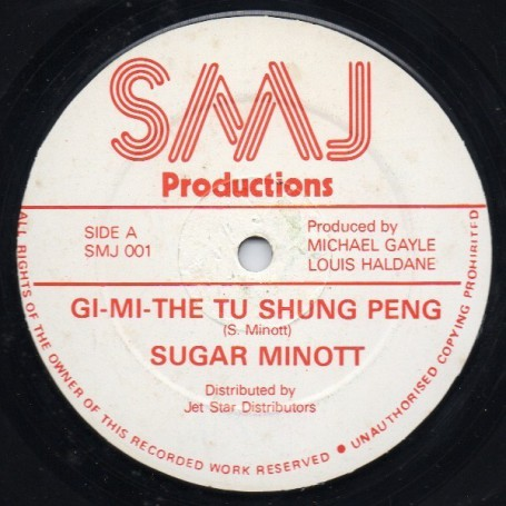 "(12"") SUGAR MINOTT - GI-MI-THE TU SHUNG PENG / VERSION"