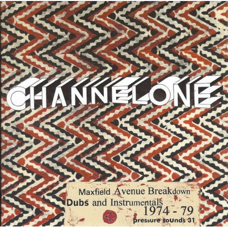 Channel One - Maxfield Avenue Breakdown (Dubs And Instrumentals 1974-79) (Pressure Sounds) CD