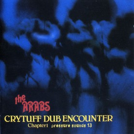 Prince Far I & The Arabs - Crytuff Dub Encounter Chapter 1 (Pressure Sounds) CD