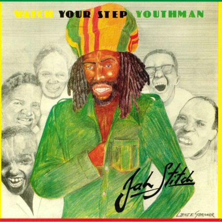 (LP) JAH STICH - WATCH YOUR STEP