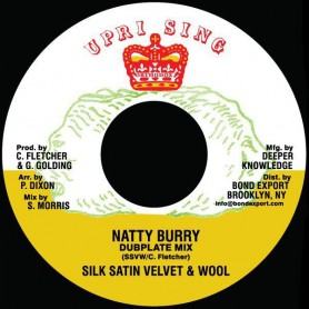 "(7"") SILK VELVET SATIN & WOOL - NATTY BURRY (Dubplate Mix)"
