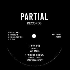 "(10"") MAX ROMEO - WOI WOI / HORNSMAN COYOTE - WORRY HORNS"