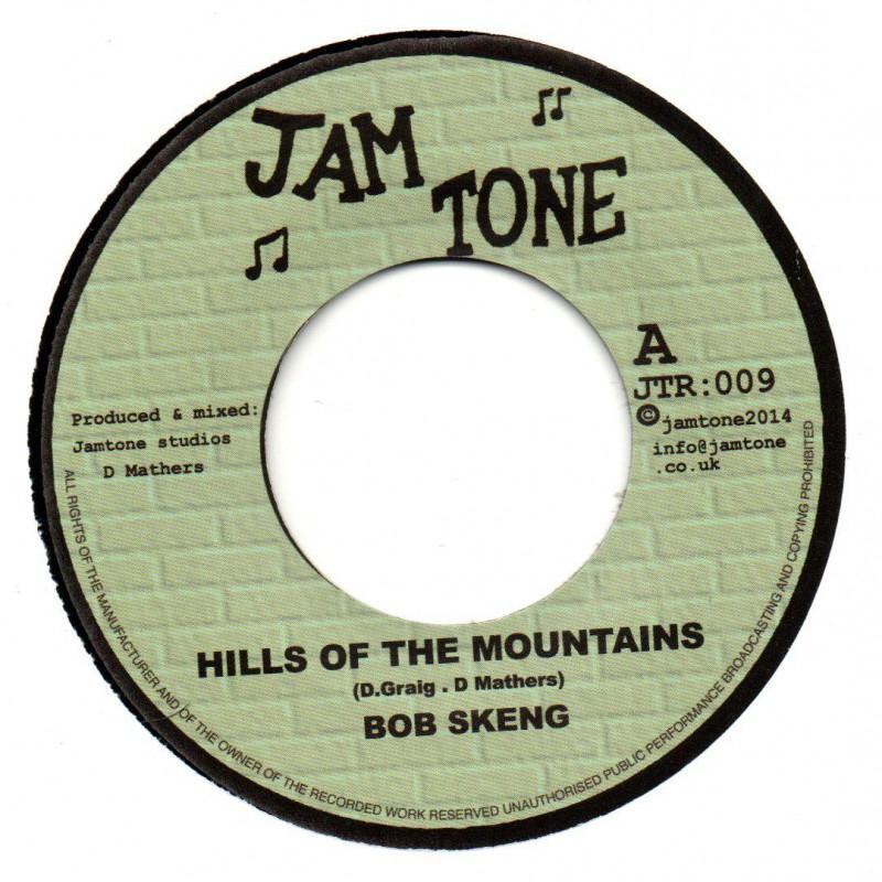 "(7"") BOB SKENG - HILLS OF THE MOUNTAINS / JAMTONE - BLUE ROCK DUB"
