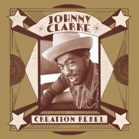 (2xLP) JOHNNY CLARKE - CREATION REBEL