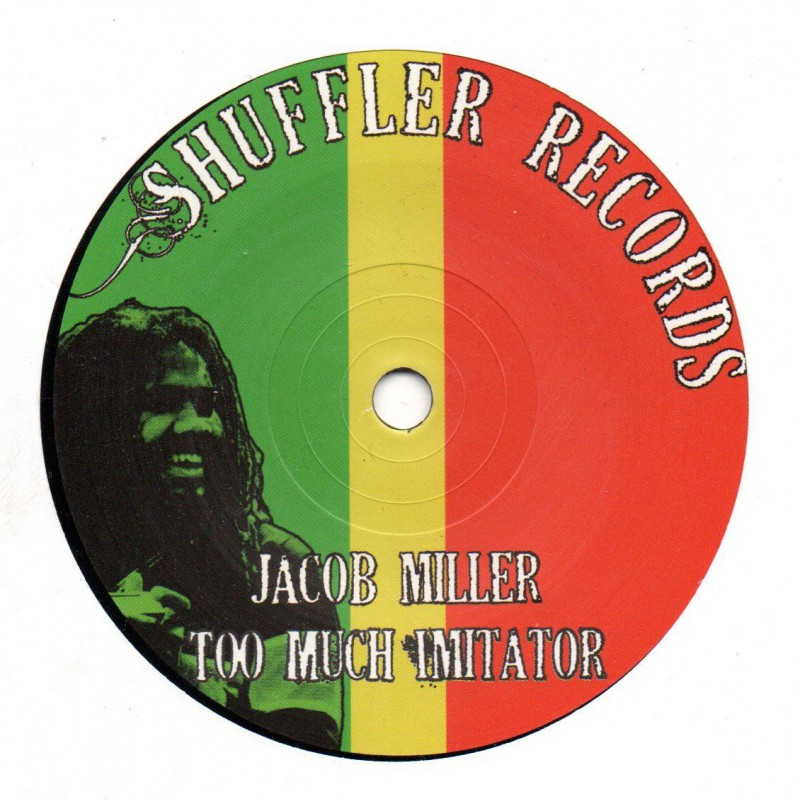 "(7"") JACOB MILLER - TOO MUCH IMITATOR"