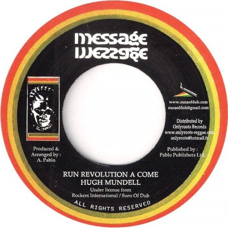 "(7"") HUGH MUNDELL - RUN REVOLUTION A COME / AUGUSTUS PABLO - REVOLUTION DUB"