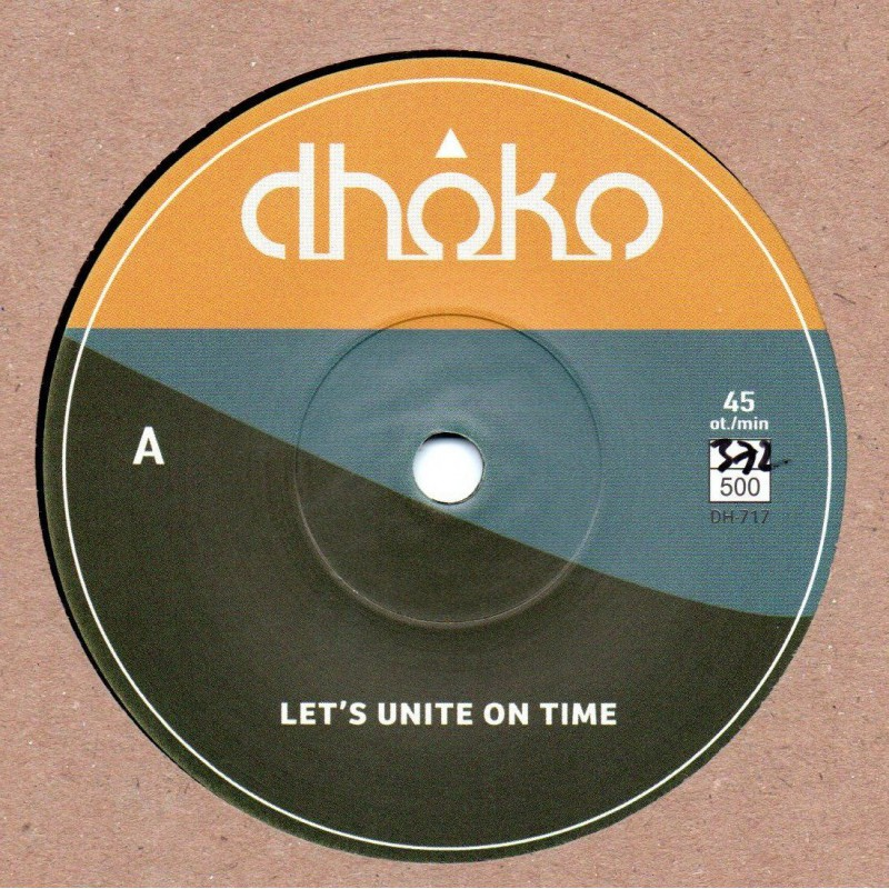 """(7"""") DHOKO - LET'S UNITE ON TIME / LET'S UNITE AND DUB"""