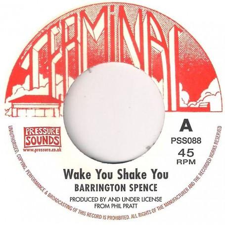 "(7"") BARRINGTON SPENCE - WAKE YOU SHAKE YOU / WHERE YOUR FOOTSTEPS LED"
