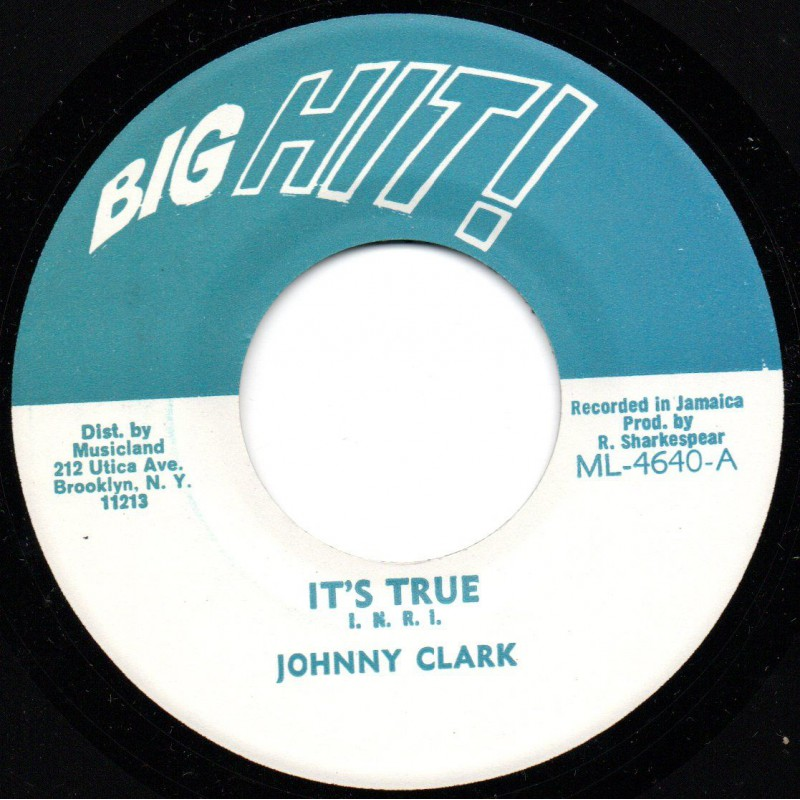 "(7"") JOHNNY CLARKE - IT'S TRUE / VERSION"
