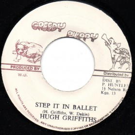 "(7"") HUGH GRIFFITHS - STEP IT IN BALLET / PRINCE HUNTLEY SPECIAL"