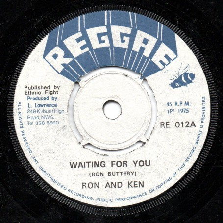 """(7"""") RON AND KEN - WAITING FOR YOU / ETHNIC FIGHT BAND - WAITING IN DUB"""
