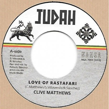 "(7"") CLIVE MATTHEWS - LOVE OF RASTAFARI / DUB VERSION"