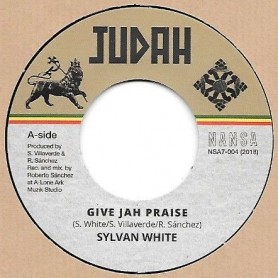 "(7"") SYLVAN WHITE - GIVE JAH PRAISE / DUB VERSION"