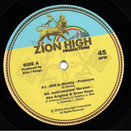 """(12"""") PRESSURE - JAH IS WORTHY / ABA ARIGINAL"""