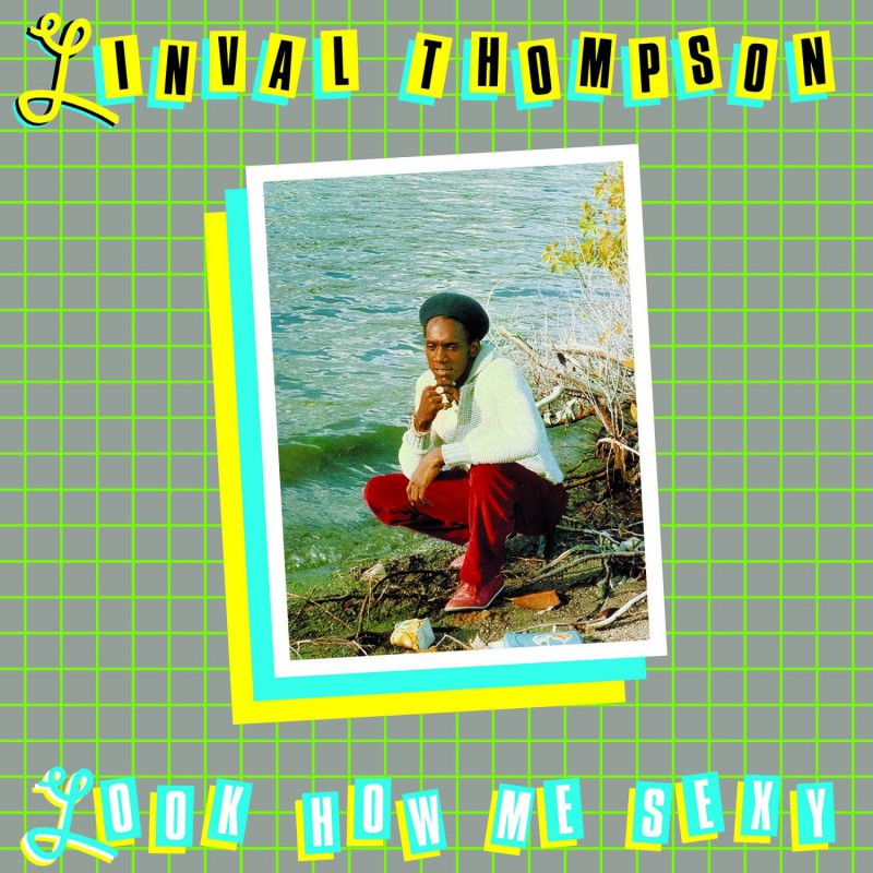 (LP) LINVAL THOMPSON - LOOK HOW ME SEXY
