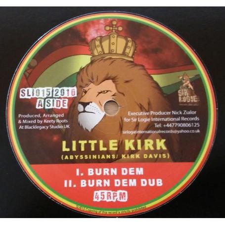 """(10"""") LITTLE KIRK - BURN DEM / STA'SAX - SATTA STEPPA"""