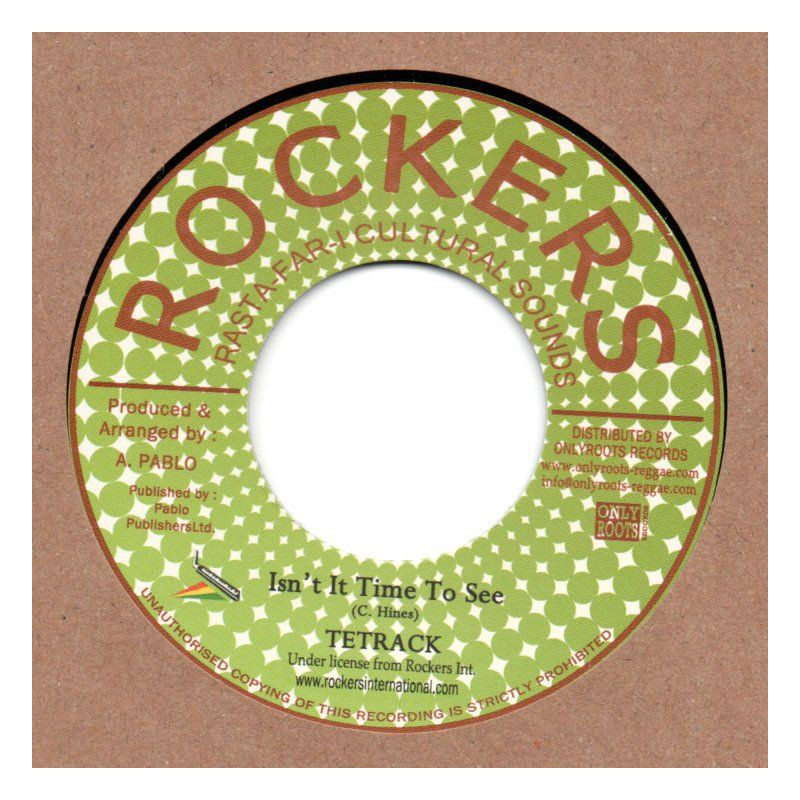 "(7"") TETRACK - ISN'T IT TIME TO SEE / ROCKERS ALL STARS - TUBBY'S SPECIAL"