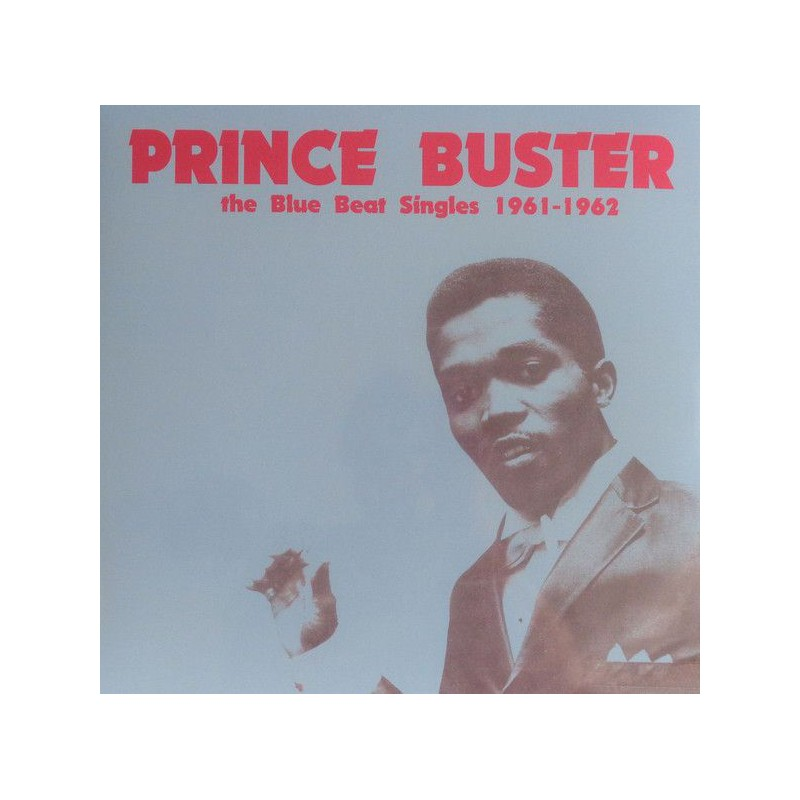 (LP) PRINCE BUSTER - THE BLUE BEAT SINGLES 1961 - 1962