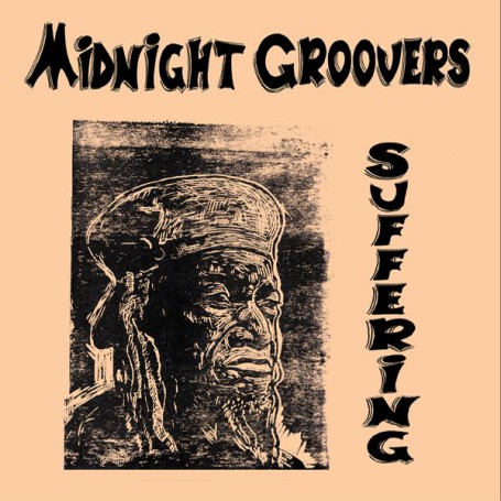 (LP) MIDNIGHT GROOVERS - SUFFERING
