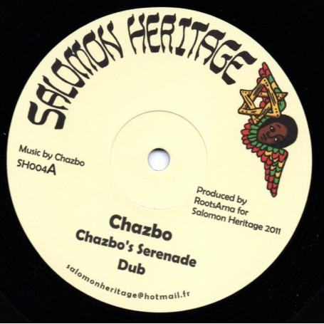 "(12"") CHAZBO - CHAZBO'S SERENADE / I JAH SALOMON - HORNS FROM THE EARTH"