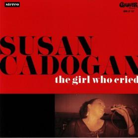 (LP+CD) SUSAN CADOGAN - THE GIRL WHO CRIED