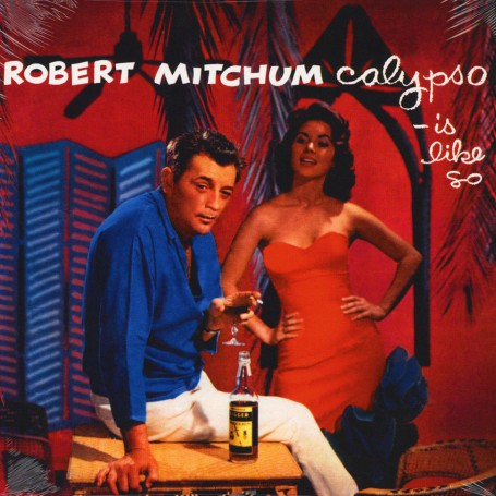 (LP) ROBERT MITCHUM - CALYPSO IS LIKE SO...