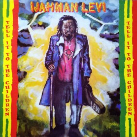 (LP) IJAHMAN LEVI - TELL IT TO THE CHILDREN