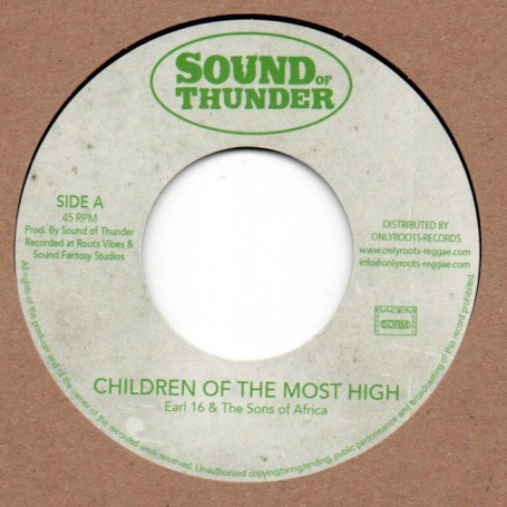 "(7"") EARL 16 & THE SONS OF AFRICA - CHILDREN OF THE MOST HIGH / CHAKA - DUB OF THE MOST HIGH"