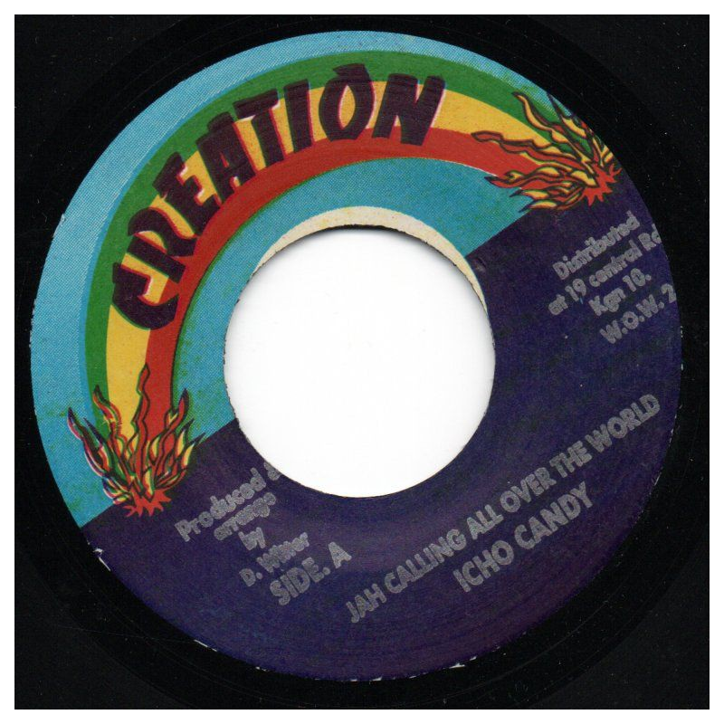 """(7"""") ICHO CANDY - JAH CALLING ALL OVER THE WORLD / VERSION"""