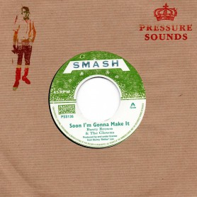 "(7"") BUSTY BROWN - SOON I'M GONNA MAKE IT / THE CLOWNS - VERSION"
