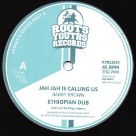 """(12"""") BARRY BROWN - JAH JAH IS CALLING US / OWN FEET"""