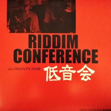 (LP) RIDDIM CONFERENCE AKA SHANTY-NOB