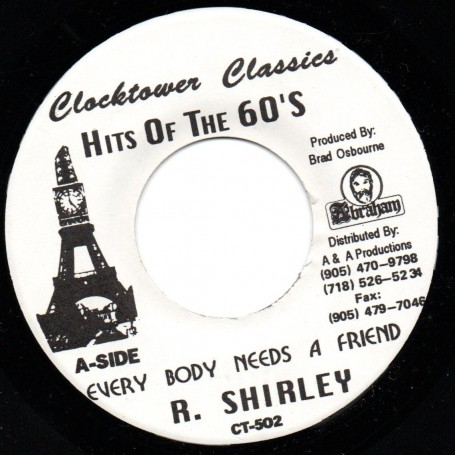 "(7"") ROY SHIRLEY - EVERY BODY NEEDS A FRIEND / KING TUBBY - FRIENDS VERSION"