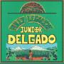 "(12"") JUNIOR DELGADO - FULLY LEGALIZE"