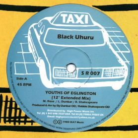 "(12"") BLACK UHURU - YOUTHS OF EGLINGTON (Extented) / YOUTHS OF EGLINGTON ROCK"