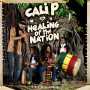 (LP) CALI P - HEALING OF THE NATION