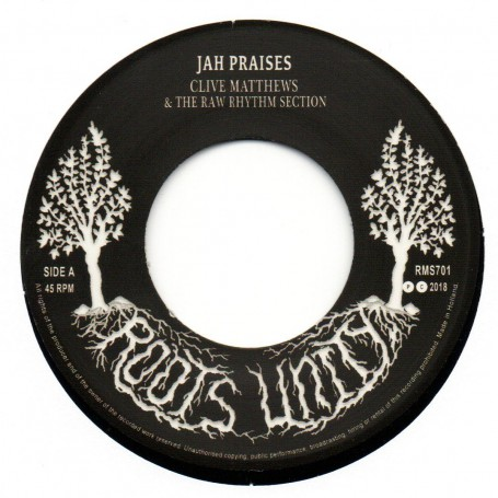 "(7"") CLIVE MATTHEWS & THE RAW RHYTHM SECTION - JAH PRAISES / RAW DUB"