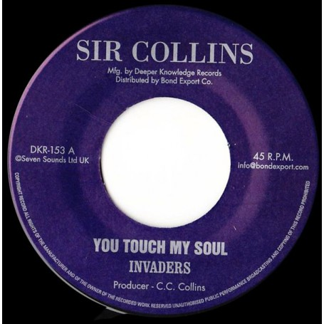"""(7"""") INVADERS - YOU TOUCH MY SOUL / SIR COLLINS ALL STARS - VERSION"""