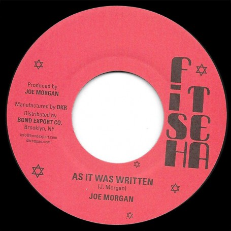 "(7"") JOE MORGAN - AS IT WAS WRITTEN / VERSION"