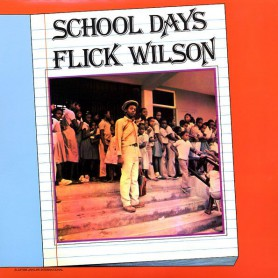 (LP) FLICK WILSON - SCHOOL DAYS