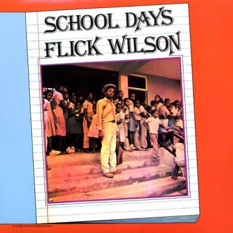 (LP) FLICK WILSON - SCHOOL DAYS