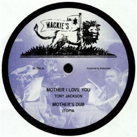 "(12"") TONY JACKSON - MOTHER I LOVE YOU / JAH B - VAMPIRE"