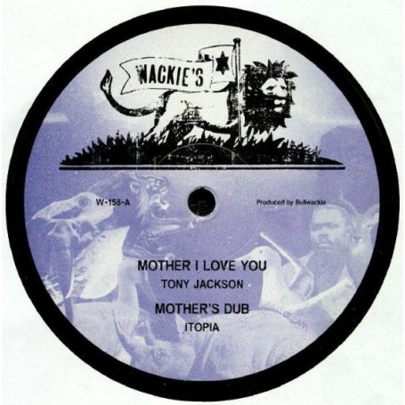 """(12"""") TONY JACKSON - MOTHER I LOVE YOU / JAH B - VAMPIRE"""