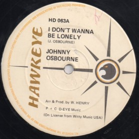"(12"") JOHNNY OSBOURNE - I DON'T WANNA BE LONELY / LONELY NIGHTS"