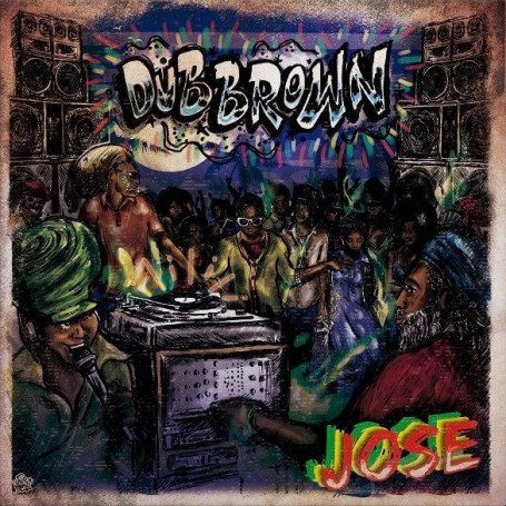 (LP) DUB BROWN - JOSE