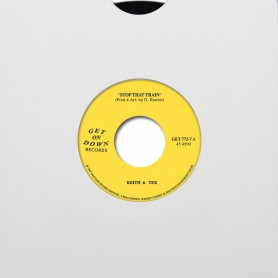 "(7"") KEITH TEX - STOP THAT TRAIN / LEAVING ON THAT TRAIN"