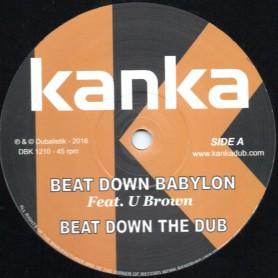 "(12"") KANKA FEAT U BROWN - BEAT DOWN BABYLON / EL FATA - NEVER LET THEM"