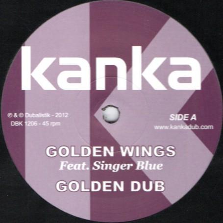 "(12"") KANKA FEAT SINGER BLUE - GOLDEN WINGS / CANTEL DUB"