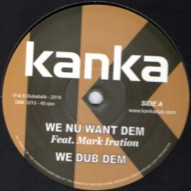 "(12"") KANKA FEAT MARK IRATION - WE NU WANT DEM / TWAN TEE - TIME HAS COME"