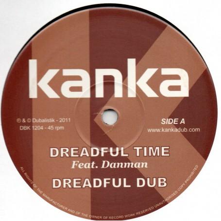 "(12"") KANKA FEAT DANMAN - DREADFUL TIME / HUMBLE DUB"